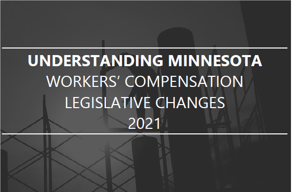 Minnesota Enacts New Workers' Compensation Legislation